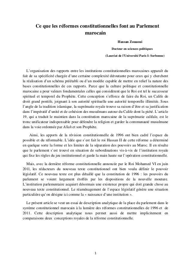 1 Ce que les réformes constitutionnelles font au Parlement marocain Hassan Zouaoui Docteur en sciences politiques (Lauréat...