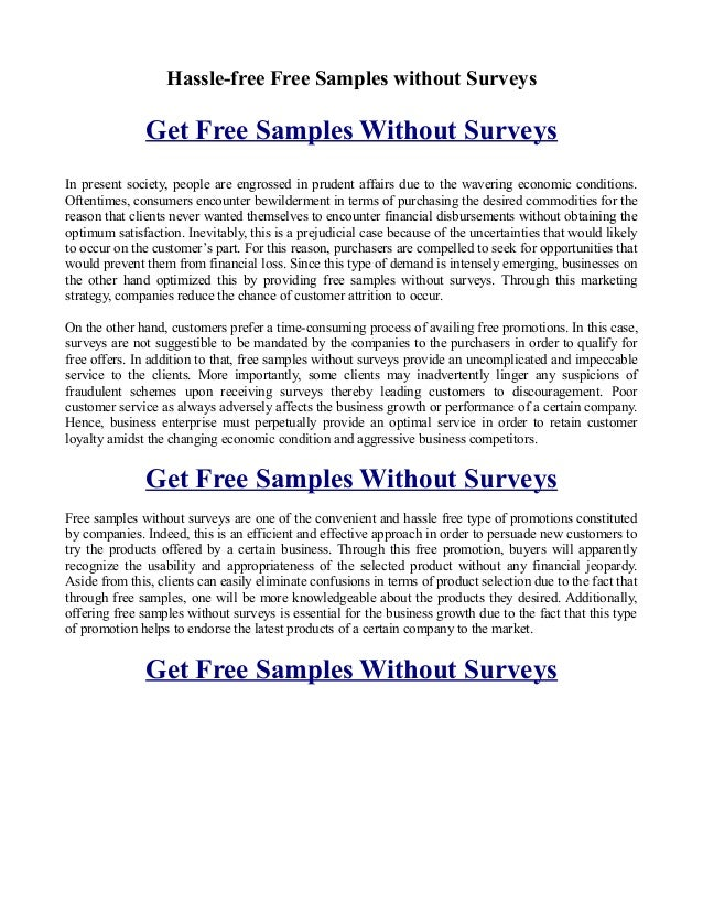 Hassle-free Free Samples without Surveys               Get Free Samples Without SurveysIn present society, people are engr...