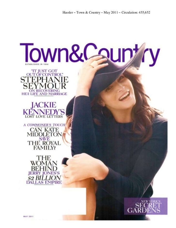 Hassler ~ Town & Country ~ May 2011 ~ Circulation: 455,652