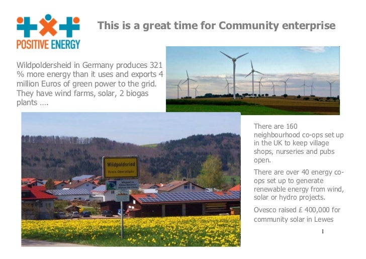 This is a great time for Community enterpriseWildpoldersheid in Germany produces 321% more energy than it uses and exports...