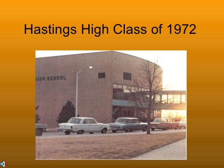 Hastings High Class of 1972