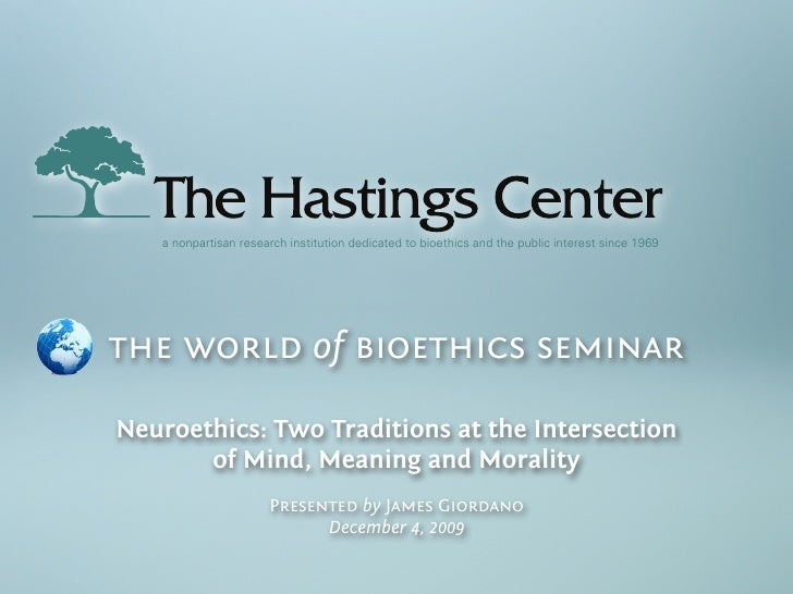 a nonpartisan research institution dedicated to bioethics and the public interest since 1969     the world of bioethics se...