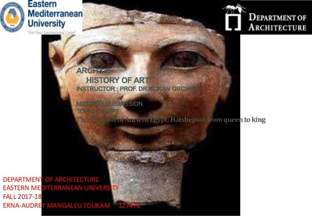 DEPARTMENT OF ARCHITECTURE EASTERN MEDITERRANEAN UNIVERSITY FALL 2017-18 ERNA-AUDREY MANGALEU TOUKAM 127476