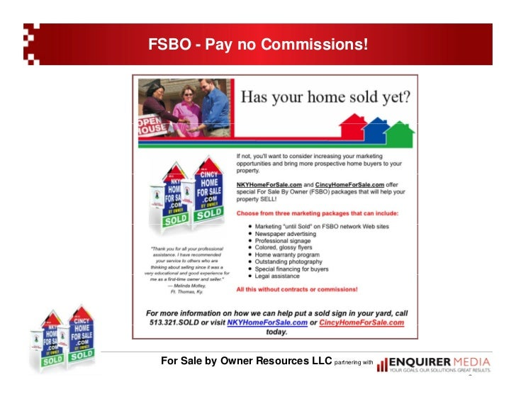 FSBO - Pay no Commissions!      For Sale by Owner Resources LLC partnering with                                           ...