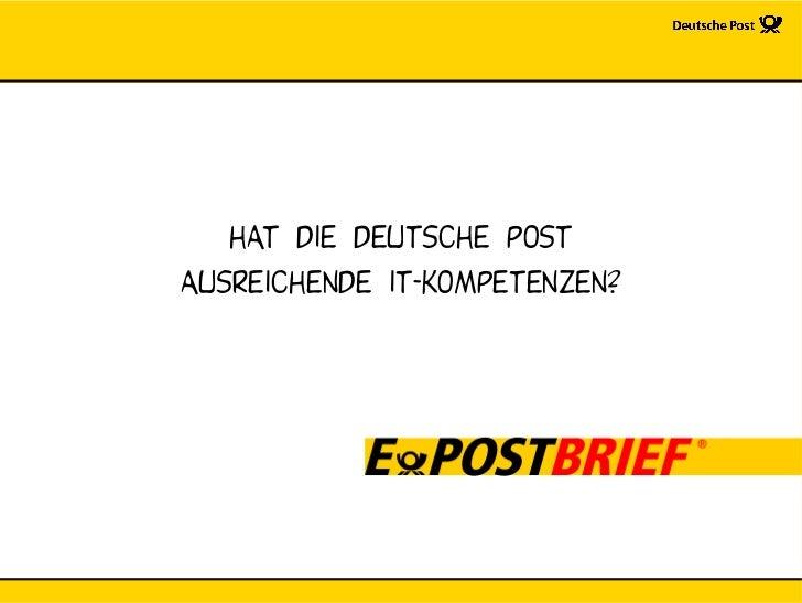 Hat die deutsche post ausreichendE it-kompetenzen?