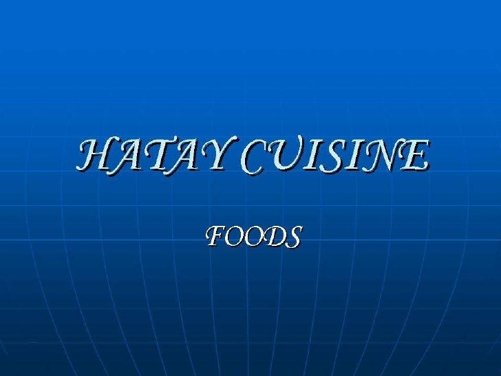 HATAY CUISINE FOODS