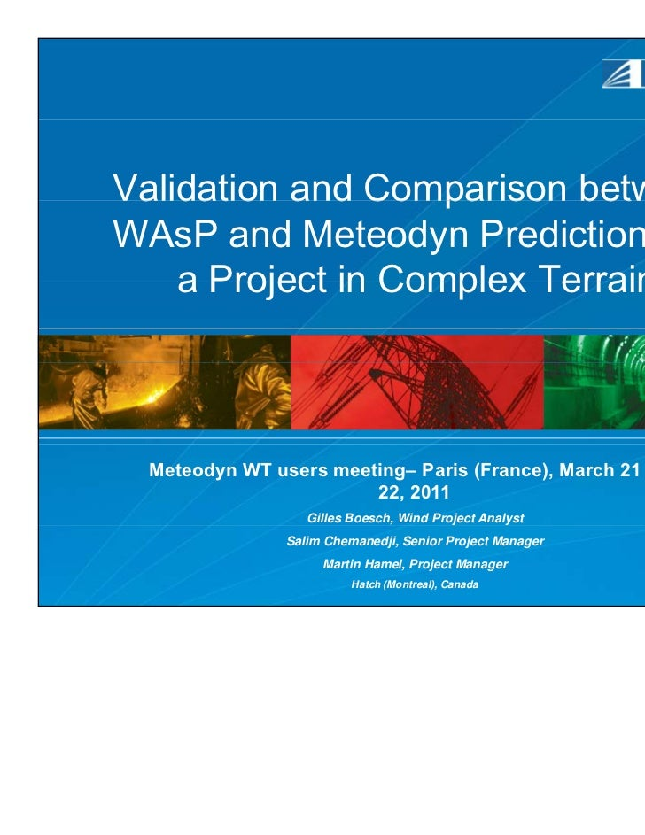 Validation and Comparison betweenWAsP and Meteodyn Predictions for    a Project in Complex Terrain Meteodyn WT users meeti...