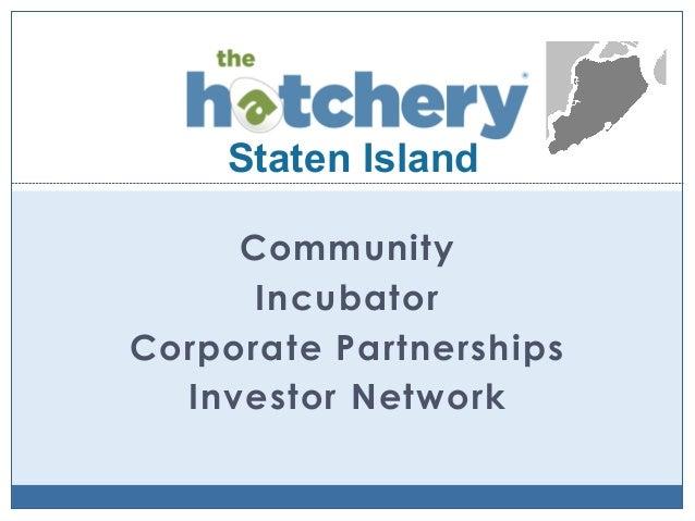 Staten Island Community Incubator Corporate Partnerships Investor Network
