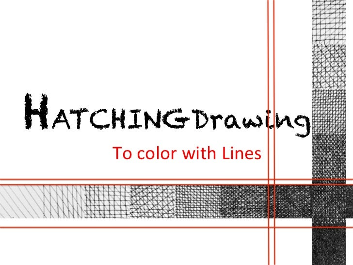 HATCHINGDrawings    To color with Lines