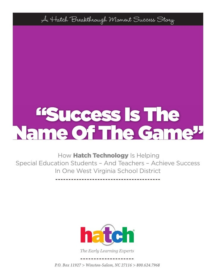 """A Hatch Breakthrough Moment Success Story  """"Success Is TheName Of The Game""""             How Hatch Technology Is HelpingSpe..."""