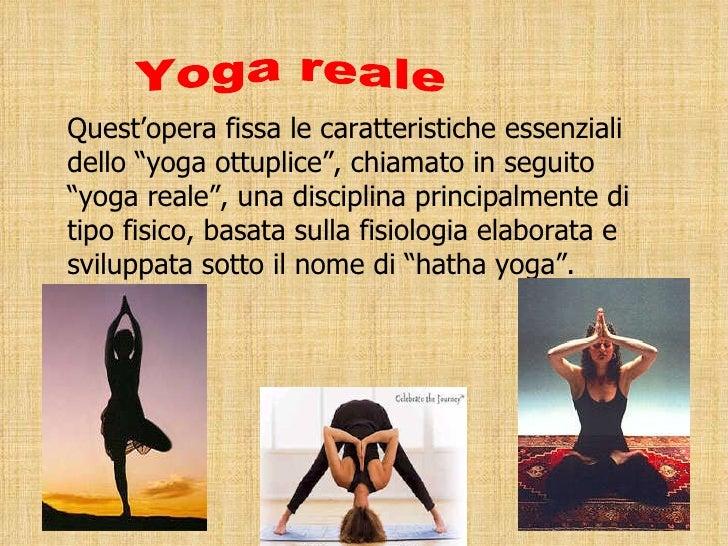 """Quest'opera fissa le caratteristiche essenziali dello """"yoga ottuplice"""", chiamato in seguito """"yoga reale"""", una disciplina p..."""