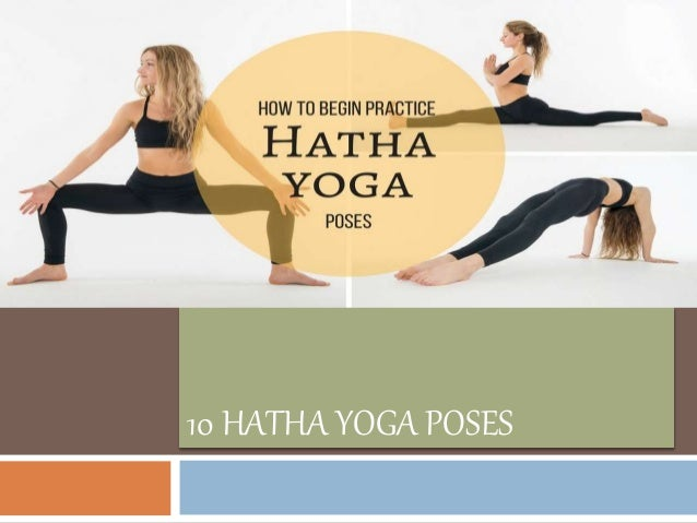 Benefits Of Hatha Yoga Asanas