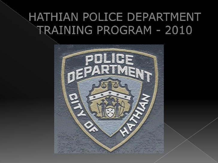 HATHIAN POLICE DEPARTMENTTRAINING PROGRAM - 2010<br />