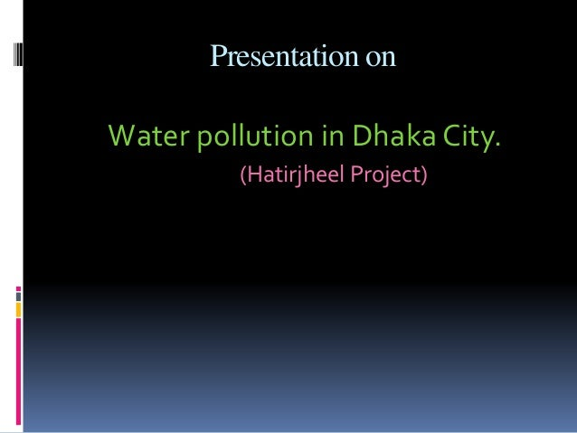 Environment Pollution in Dhaka City