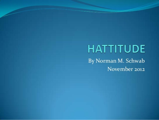 By Norman M. Schwab      November 2012