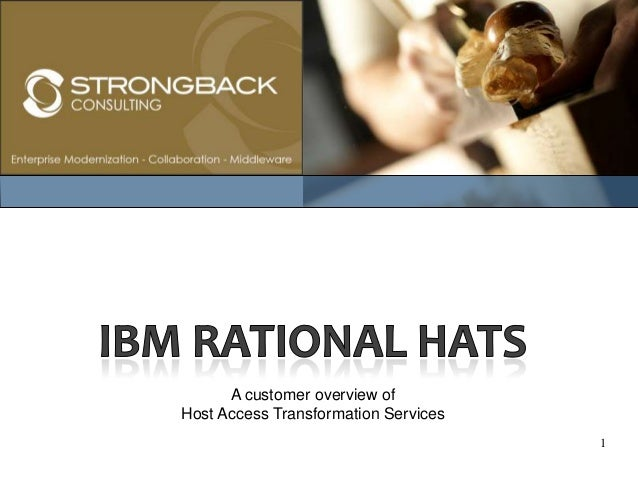 1 A customer overview of Host Access Transformation Services
