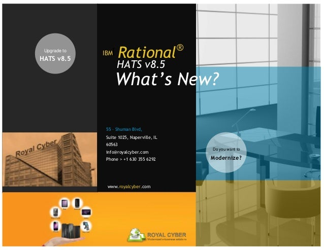 Upgrade to              IBMI Rational®HATS v8.5                   HATS v8.5                    What's New?               5...