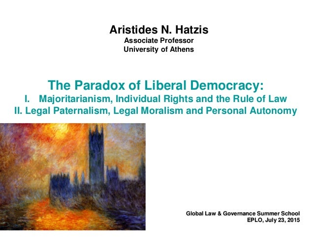The Paradox of Liberal Democracy: I. Majoritarianism, Individual Rights and  the Rule of ...