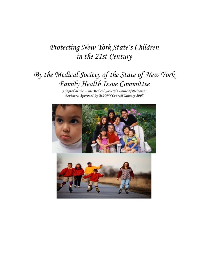 Protecting New York State's Children              in the 21st CenturyBy the Medical Society of the State of New York      ...