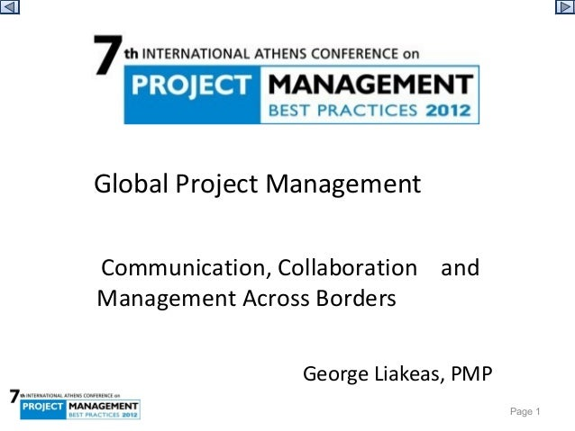 Global Project Management         Communication, Collaboration    and     Management Across Borders                 ...