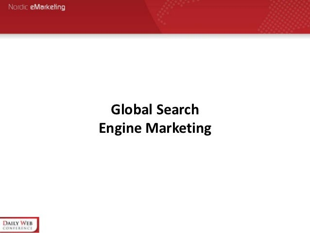 Global SearchEngine Marketing