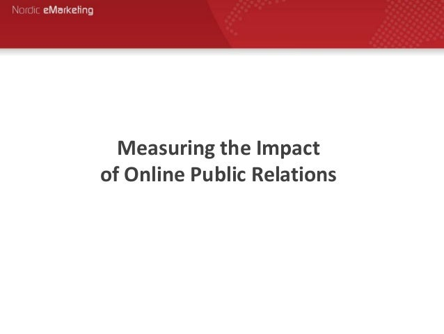 Measuring the Impact of Online Public Relations