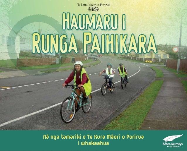 Haumaru i  Runga Paihikara  Nā nga tamariki o Te Kura Māori o Porirua  i whakaahua