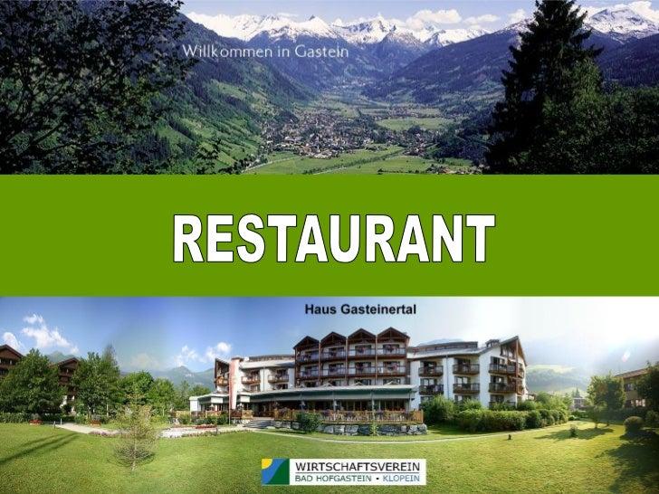 Haus gasteinertal-restaurant