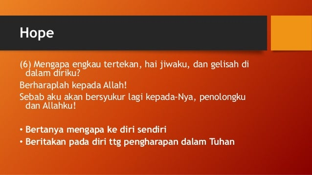 Beberapa pergumulan Pemazmur · Distance from home and the house of God (42:2, 42:6). · Taunting unbelievers (42:3, 42:10)....