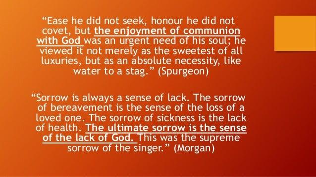 (3) Jiwaku haus kepada Allah, kepada Allah yang hidup. Bilakah aku boleh datang melihat Allah? • Psalm 42:2 My soul thirst...