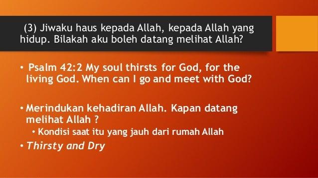 "(4) Air mataku menjadi makananku siang dan malam, karena sepanjang hari orang berkata kepadaku: ""Di mana Allahmu?"" •Terbuk..."