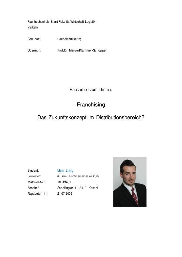 Fachhochschule Erfurt Fakultät:Wirtschaft-Logistik- Verkehr Seminar: Handelsmarketing Dozentin: Prof.Dr.MarionKlammer-Scho...