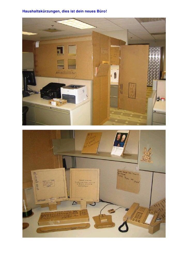 Haushaltskürzungen, dies ist dein neues Büro!