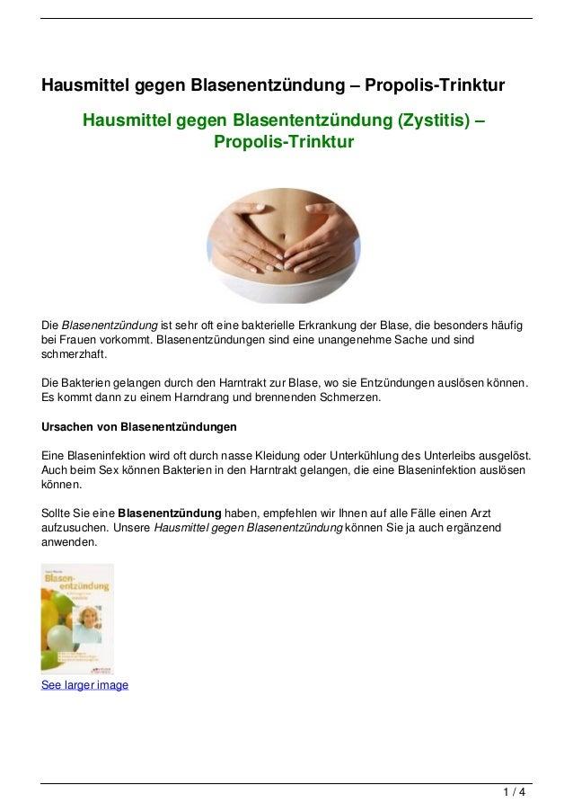 Hausmittel gegen Blasenentzündung – Propolis-Trinktur        Hausmittel gegen Blasententzündung (Zystitis) –              ...