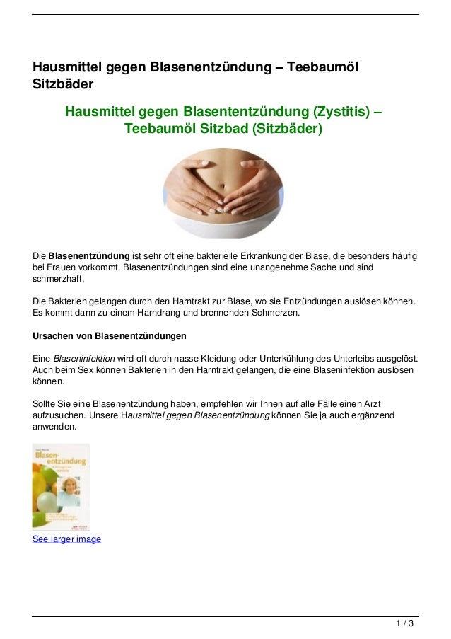 Hausmittel gegen Blasenentzündung – TeebaumölSitzbäder        Hausmittel gegen Blasententzündung (Zystitis) –             ...