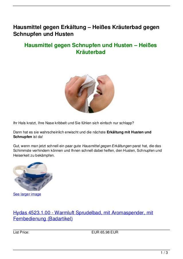 Hausmittel gegen Erkältung – Heißes Kräuterbad gegenSchnupfen und Husten       Hausmittel gegen Schnupfen und Husten – Hei...