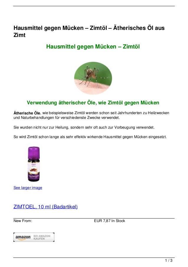 Hausmittel gegen Mücken – Zimtöl – Ätherisches Öl ausZimt                   Hausmittel gegen Mücken – Zimtöl       Verwend...