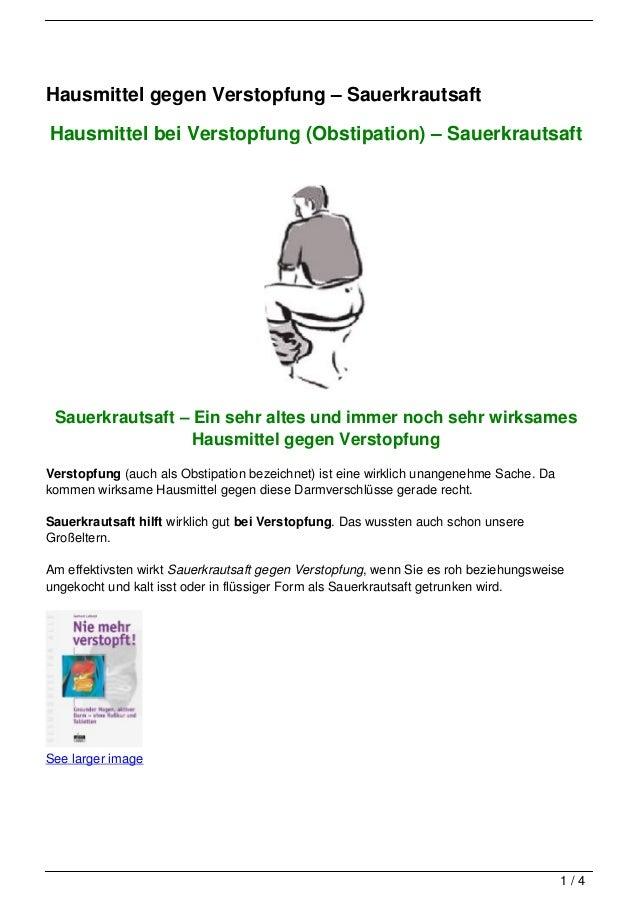Hausmittel gegen Verstopfung – SauerkrautsaftHausmittel bei Verstopfung (Obstipation) – Sauerkrautsaft Sauerkrautsaft – Ei...
