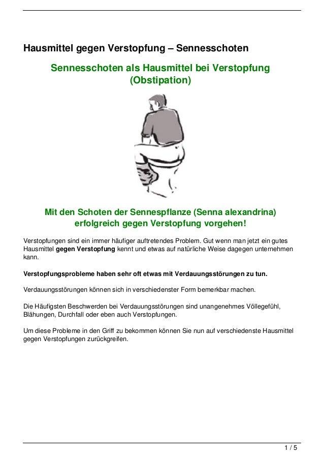 Hausmittel gegen Verstopfung – Sennesschoten         Sennesschoten als Hausmittel bei Verstopfung                        (...