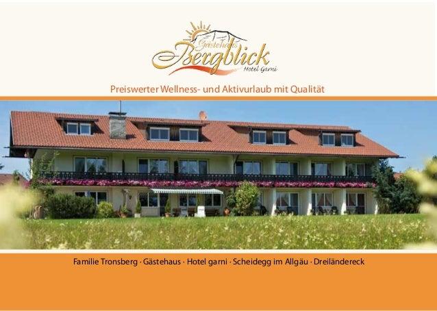 Preiswerter Wellness- und Aktivurlaub mit Qualität Familie Tronsberg · Gästehaus · Hotel garni · Scheidegg im Allgäu · Dre...