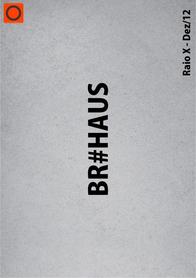 BR#HAUS          RaioX-Dez/12