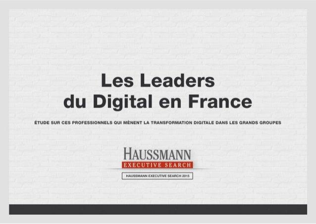 Les Leaders du Digital en France - Etude Haussmann Executive Search Slide 1