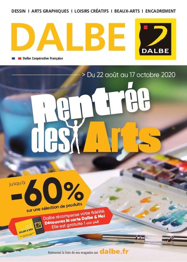 DESSIN I ARTS GRAPHIQUES I LOISIRS CRÉATIFS I BEAUX-ARTS I ENCADREMENT DALBEDalbe Coopérative Française > Du 22 août au 17...