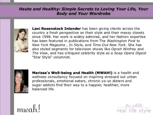 Haute and Healthy: Simple Secrets to Loving Your Life, Your                Body and Your Wardrobe      Lani Rosenstock Inl...