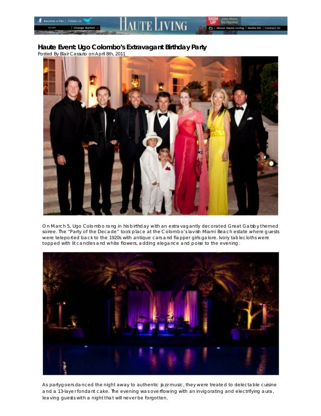 Haute Event: Ugo Colombo's Extravagant Birthday PartyPosted By Blair Cassuto on April 8th, 2011                          ...