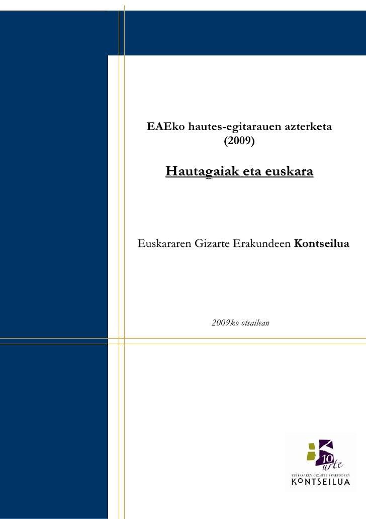 1.          EAEko hautes-egitarauen azterketa                   (2009)            Hautagaiak eta euskara         Euskarare...