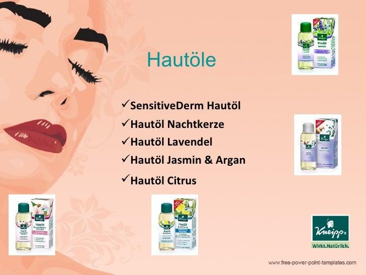 Hautöle <ul><li>SensitiveDerm Hautöl  </li></ul><ul><li>Hautöl Nachtkerze  </li></ul><ul><li>Hautöl Lavendel  </li></ul><u...