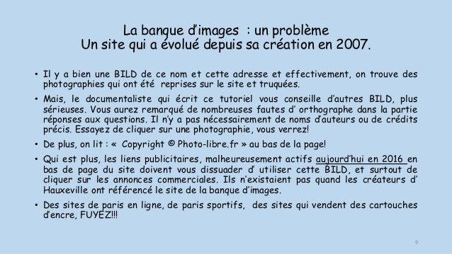 La banque d'images : un problème Un site qui a évolué depuis sa création en 2007. • Il y a bien une BILD de ce nom et cett...
