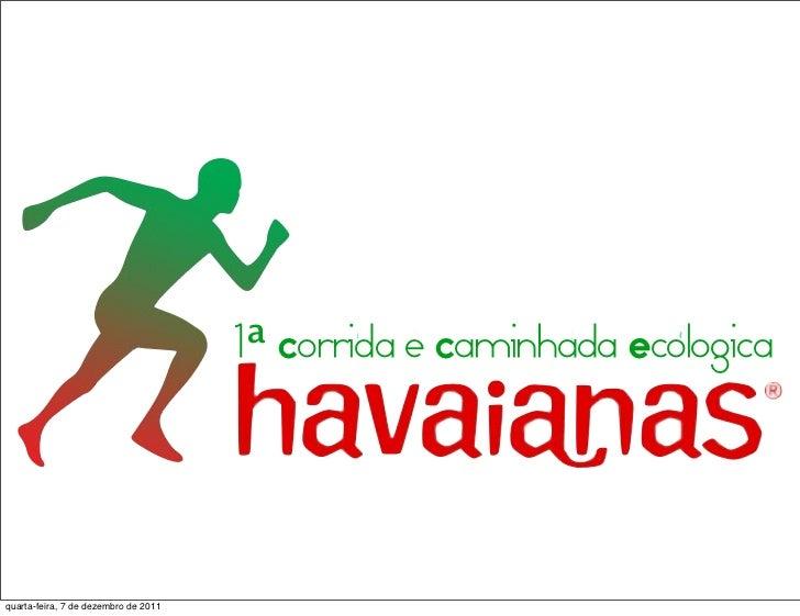 1ª Corrida e Caminhada Ecologicaquarta-feira, 7 de dezembro de 2011