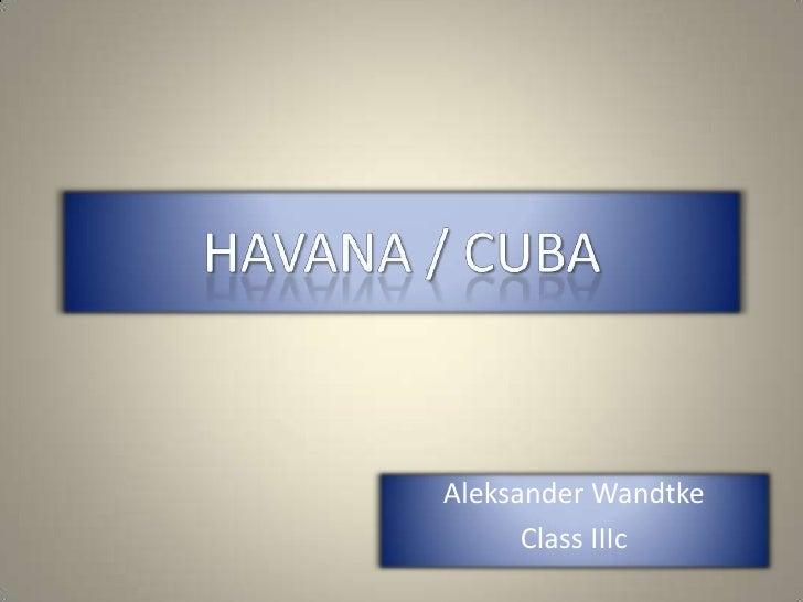 Aleksander Wandtke       Class IIIc